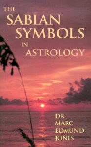 marc edmund jones - the sabian symbols in astrology