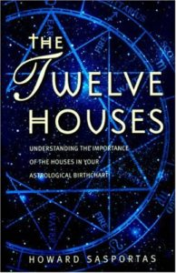 Howard sasportas - the twelve houses